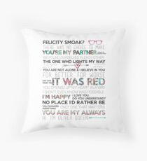 Olicity Quotes Throw Pillow
