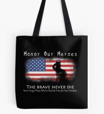 Honor Our Heroes On Memorial Day Tote Bag