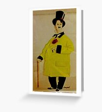 CHARLIE IN A FANCY YELLOW COAT AND TOP HAT Greeting Card