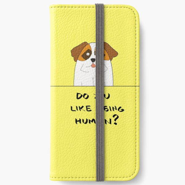Do You Like Being Human? iPhone Wallet