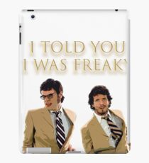 I Told You I Was Freaky (FOTC) iPad Case/Skin