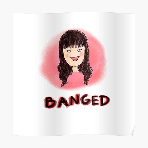 Banged Poster
