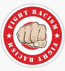 Fight Racism Sticker