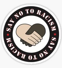 Say NO to Racism Sticker