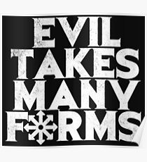 EVIL TAKES MANY FORMS Poster