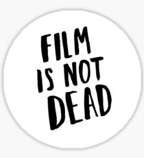 Film is not dead (white) Sticker