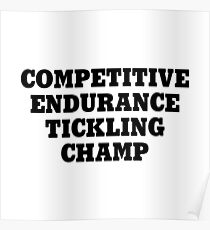 Competitive Endurance Tickling Champ Poster