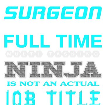 SURGEON - JOB TITLE SHIRT AND HOODIE by Emmastone