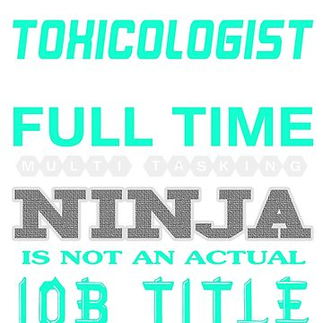 TOXICOLOGIST - JOB TITLE SHIRT AND HOODIE by Emmastone