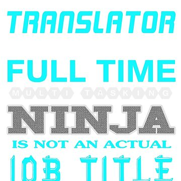TRANSLATOR - JOB TITLE SHIRT AND HOODIE by Emmastone