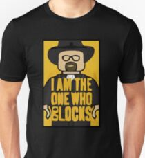 I am the one who Blocks T-Shirt