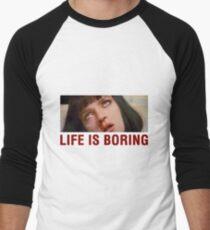 Life is boring (Pulp Fiction) - shirt phone and ipad case T-Shirt