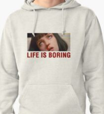 Life is boring (Pulp Fiction) - shirt phone and ipad case Pullover Hoodie