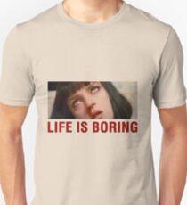 Life is boring (Pulp Fiction) Unisex T-Shirt