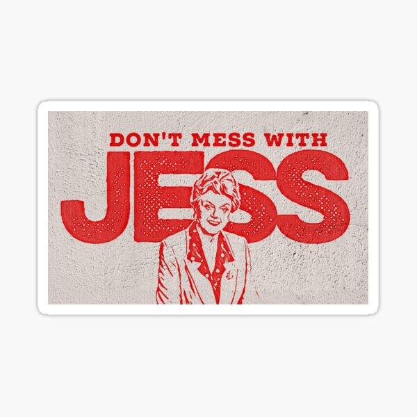 Murder, She Wrote: Don't Mess With Jess  Sticker
