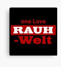 RAUH WELT : ONE LOVE RED Canvas Print