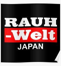 RAUH WELT : JAPAN RED Poster