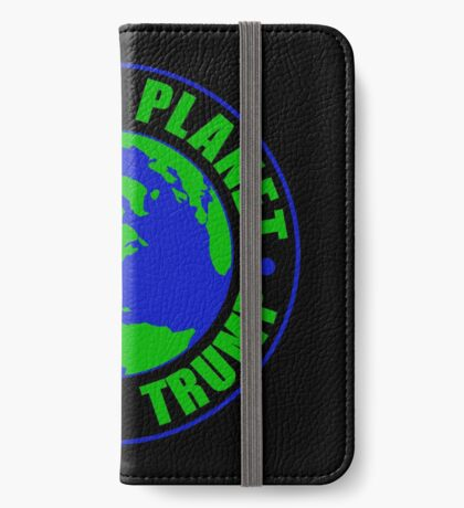 Save The Planet Impeach Trump iPhone Wallet