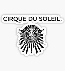 Cirque du soleil black and Whtie emblem with title  Sticker