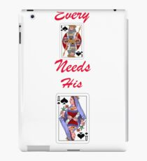 Every king needs his queen iPad Case/Skin