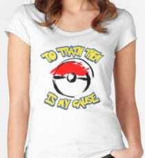 Pokémon: To Train Them Is My Cause Women's Fitted Scoop T-Shirt