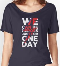 We can be heroes Women's Relaxed Fit T-Shirt