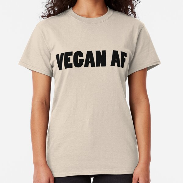 Vegan as F#*k AF funny life Love Go Green Trees Earth Leaves Healthy Tee t shirt
