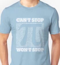 Cant Stop Wont Stop Pi Shirt Unisex T-Shirt