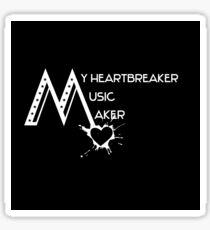 My heartbreaker - music maker Sticker