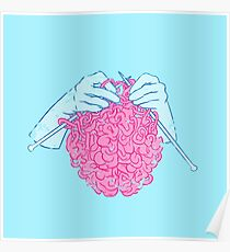 Knitting a brain Poster