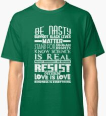 Resist Because Love Is Love Human Rights Shirt Classic T-Shirt