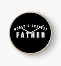 World's Okayest Father Clock