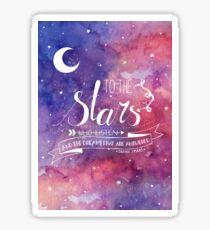 To the stars ACOMAF Quote Sticker