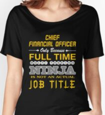 CHIEF FINANCIAL OFFICER JOBTITLE TEES AND HOODIE Women's Relaxed Fit T-Shirt