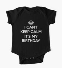 Keep Calm Birthday Quote One Piece - Short Sleeve
