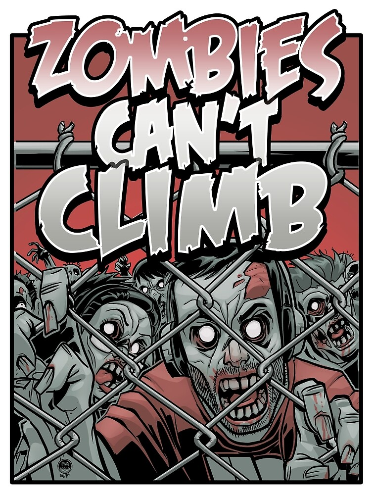 Zombies Can't Climb by stevehnh