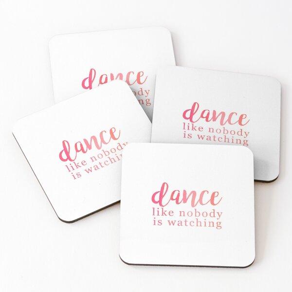 Dance Like Nobody Is Watching Coasters (Set of 4)