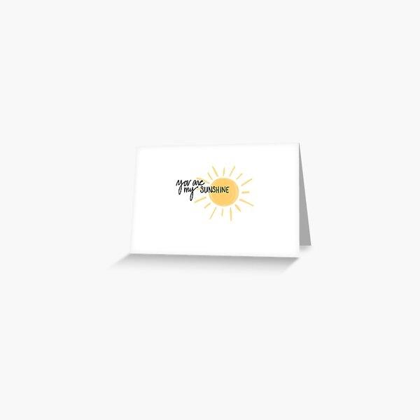 Du bist mein Sonnenschein Grußkarte