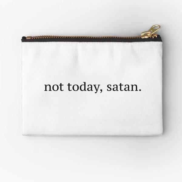 """Not Today, Satan"" Graphic Zipper Pouch"