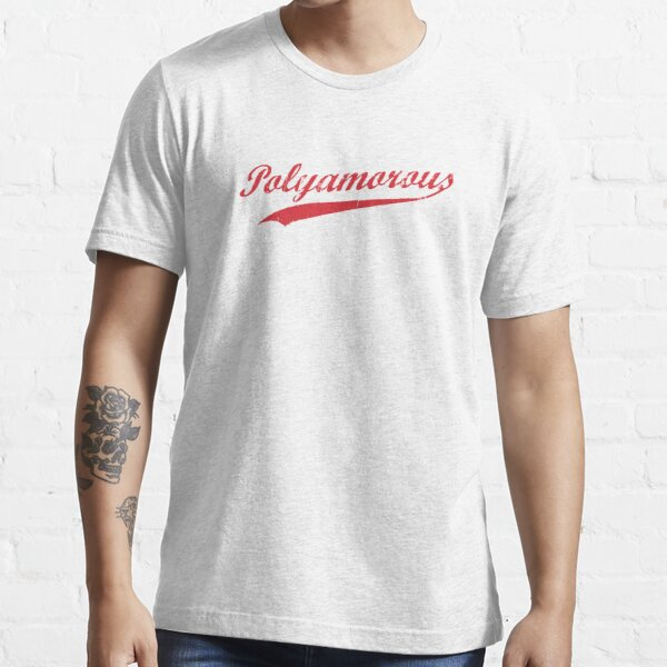 Team Polyamory Polyamorous and Proud Essential T-Shirt