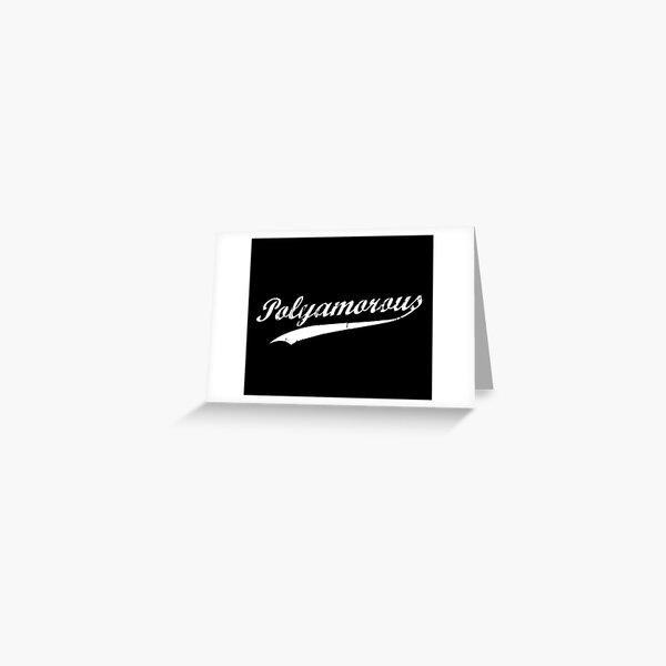 Team Polyamory Polyamorous and Proud Greeting Card