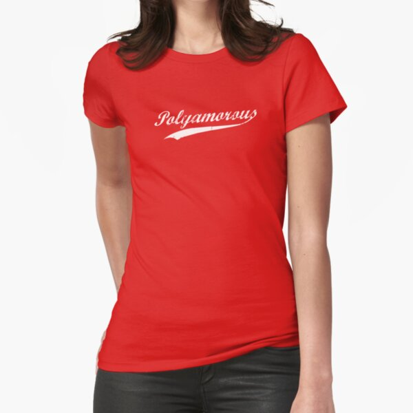 Team Polyamory Polyamorous and Proud Fitted T-Shirt
