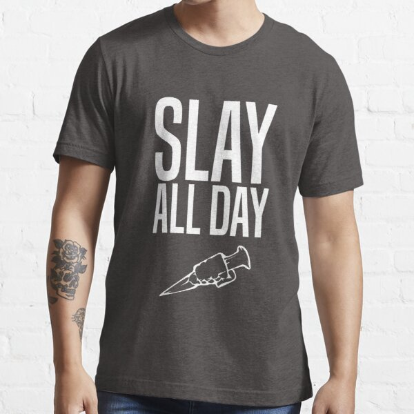 Slay All Day - Vampire Hunter - Buffy Essential T-Shirt
