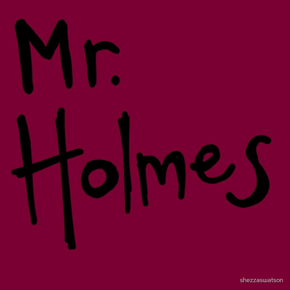 Mr. Holmes by shezzaswatson
