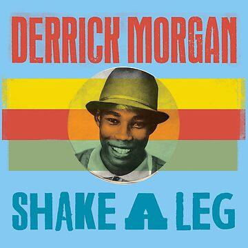 Derrick Morgan Shake A Leg by ipoksanap
