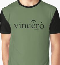 Vincerò Fermata Graphic T-Shirt