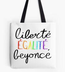 Liberté, Égalité, Beyoncé Tote Bag