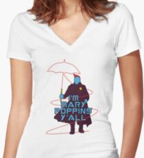 Im Mary Poppins y'all yondu funny Women's Fitted V-Neck T-Shirt