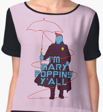 Im Mary Poppins y'all yondu funny Women's Chiffon Top