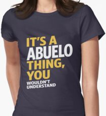 Abuelo Thing Womens Fitted T-Shirt